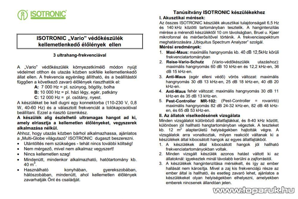 ISOTRONIC Vario 90801 Ultrahangos egérriasztó, patkányriasztó, nyestriasztó, csótányriasztó, szúnyogriasztó és bolhariasztó (hatótávolság 40 m2)
