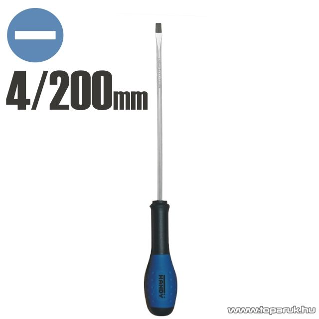 Handy Csavarhúzó, 200 mm, -4 mm (10574) - készlethiány
